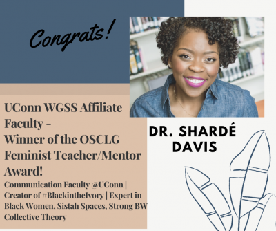Image describing the winner of the OSCLG Award, Dr. Sharde Davis.